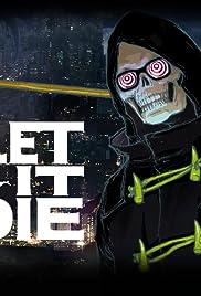 Let It Die Poster