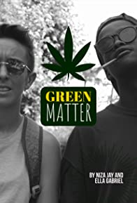 Primary photo for Green Matter