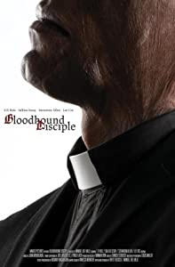 New free movie downloads now Bloodhound Disciple [360p]
