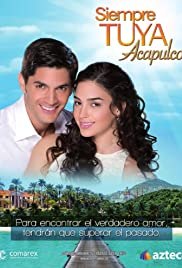 Siempre Tuya Acapulco Poster