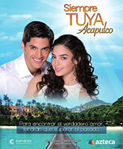 Best movies on amazon prime Siempre Tuya Acapulco [mpeg]
