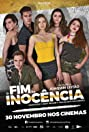 O Fim da Inocência (2017) Poster