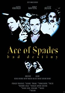 Ace of Spades: Bad Destiny (2012)