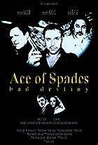Ace of Spades: Bad Destiny