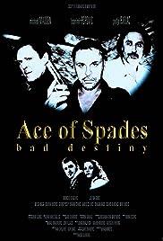Ace of Spades: Bad Destiny Poster