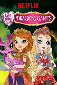 Primary photo for Ever After High: Dragon Games