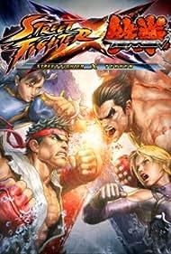 Street Fighter X Tekken (2012) Poster - Movie Forum, Cast, Reviews