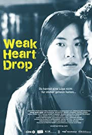 Weak Heart Drop Poster