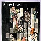 Pony Glass (1998)
