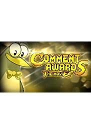 Comment Awards: The Movie