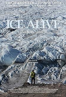Ice Alive (2018 Video)