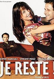 Je reste!(2003) Poster - Movie Forum, Cast, Reviews