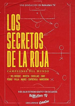 Los Secretos De La Roja - Campeones Del Mundo