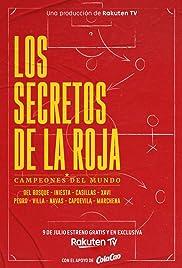 Los secretos de La Roja. Campeones del Mundo Poster
