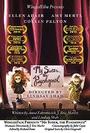 My Sister, the Psychopath (2015) - IMDb