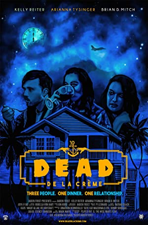 Dead De La Créme (2018)
