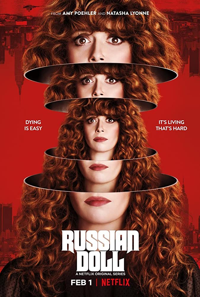 Russian doll - February 2019 top tv series premier dates, trailers and stories.