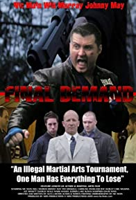 Primary photo for Final Demand: Action & Martial Arts Thriller