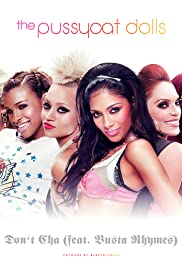 The Pussycat Dolls Feat. Busta Rhymes: Don't Cha Poster