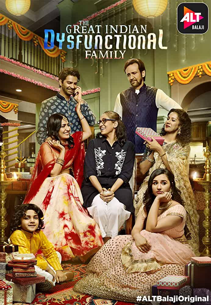 The Great Indian Dysfunctional Family : Season 1