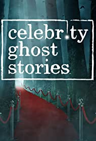 Celebrity Ghost Stories (2008)