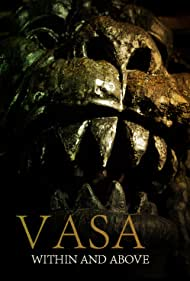 Vasa: Within and Above (2014)
