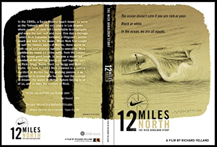 Watch new movies high quality 12 Miles North: The Nick Gabaldon Story [1920x1280]