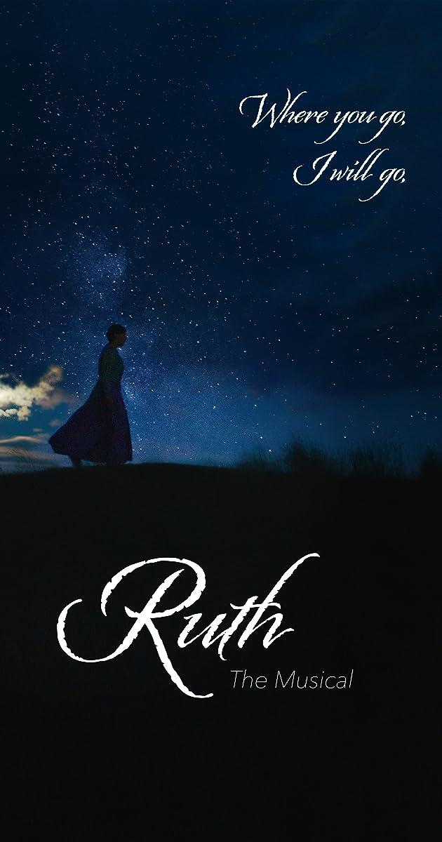 Ruth the Musical (2019)