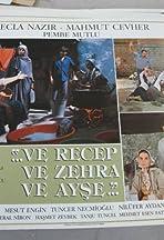 Ve Recep ve Zehra ve Ayse