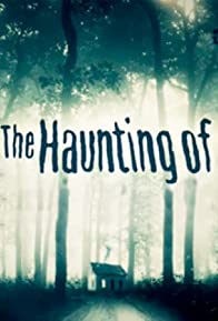 Primary photo for The Haunting Of