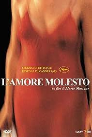 L'amore molesto (1995)