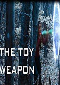 Amazon downloadable movie The Toy Weapon by none [Full]