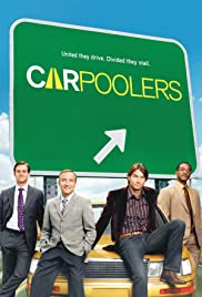 Carpoolers Poster - TV Show Forum, Cast, Reviews