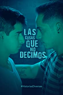 The Things We Don't Say (2019)