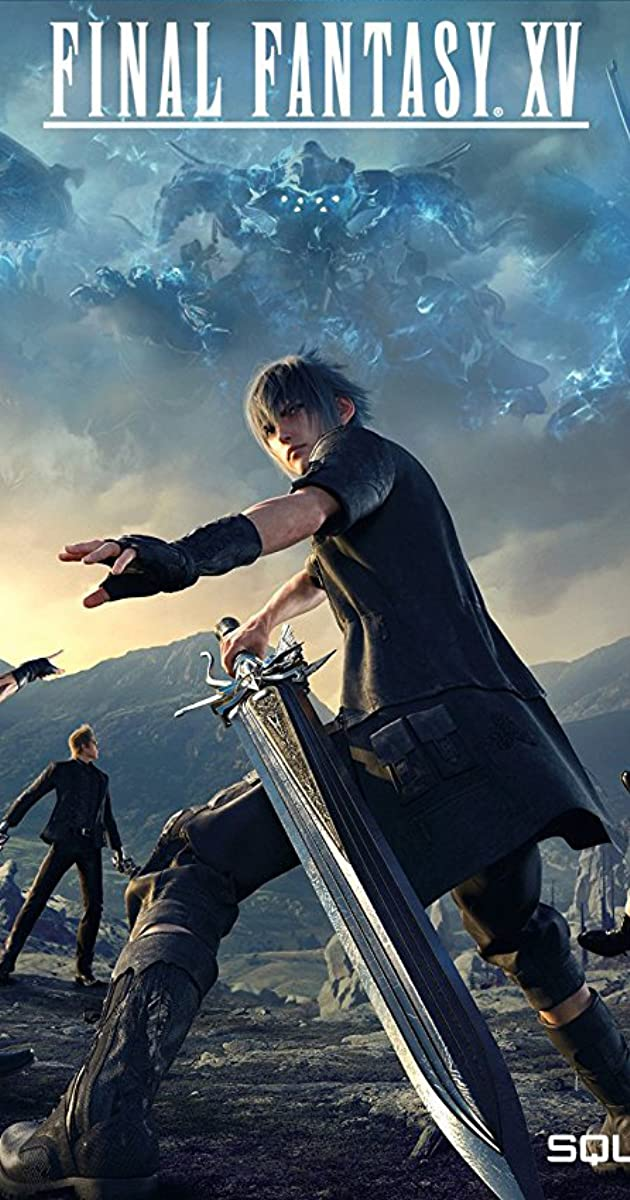 Final Fantasy XV (Video Game 2016)