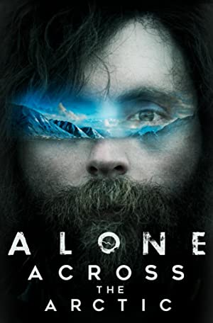 Alone Across the Arctic (2019) Full Movie HD