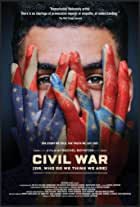 Civil War (or, Who Do We Think We Are)