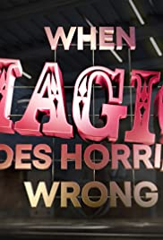 When Magic Goes Horribly Wrong Poster