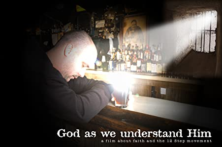 Mobile sites for free movie downloads God as We Understand Him: A Film About Faith and the 12 Step Movement [640x640]