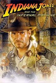 Indiana Jones and the Infernal Machine (1999) Poster - Movie Forum, Cast, Reviews