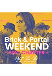 Brick & Portal Weekend: NYC Chapter