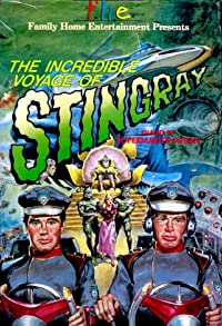 Primary photo for The Incredible Voyage of Stingray