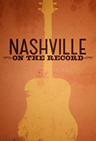 Primary photo for Nashville: On the Record