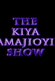 The Kiya Amajioyi Show Poster