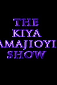 Primary photo for The Kiya Amajioyi Show