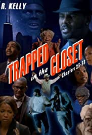Trapped in the Closet: Chapters 23-33 (2012) Poster - Movie Forum, Cast, Reviews