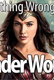 Everything Wrong with Wonder Woman in 14 Minutes or Less Poster
