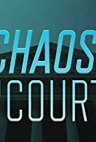 Chaos in Court