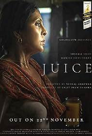Shefali Shah in Juice (2017)