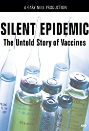 The Silent Epidemic: The Untold Story of Vaccines Poster